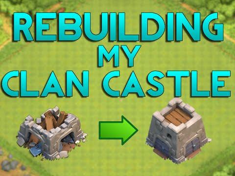 Rebuilding My Clan Castle! - Ep 5 - Clash Of Clans