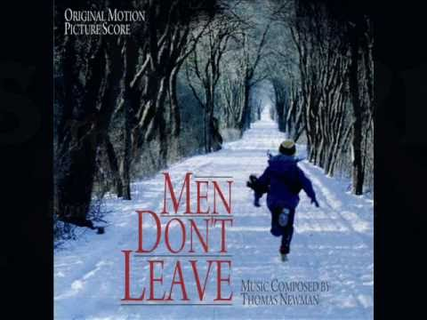 Men Don't Leave is listed (or ranked) 31 on the list List of Films Scored By Thomas Newman
