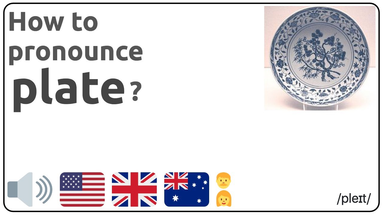 How to pronounce plate in english?