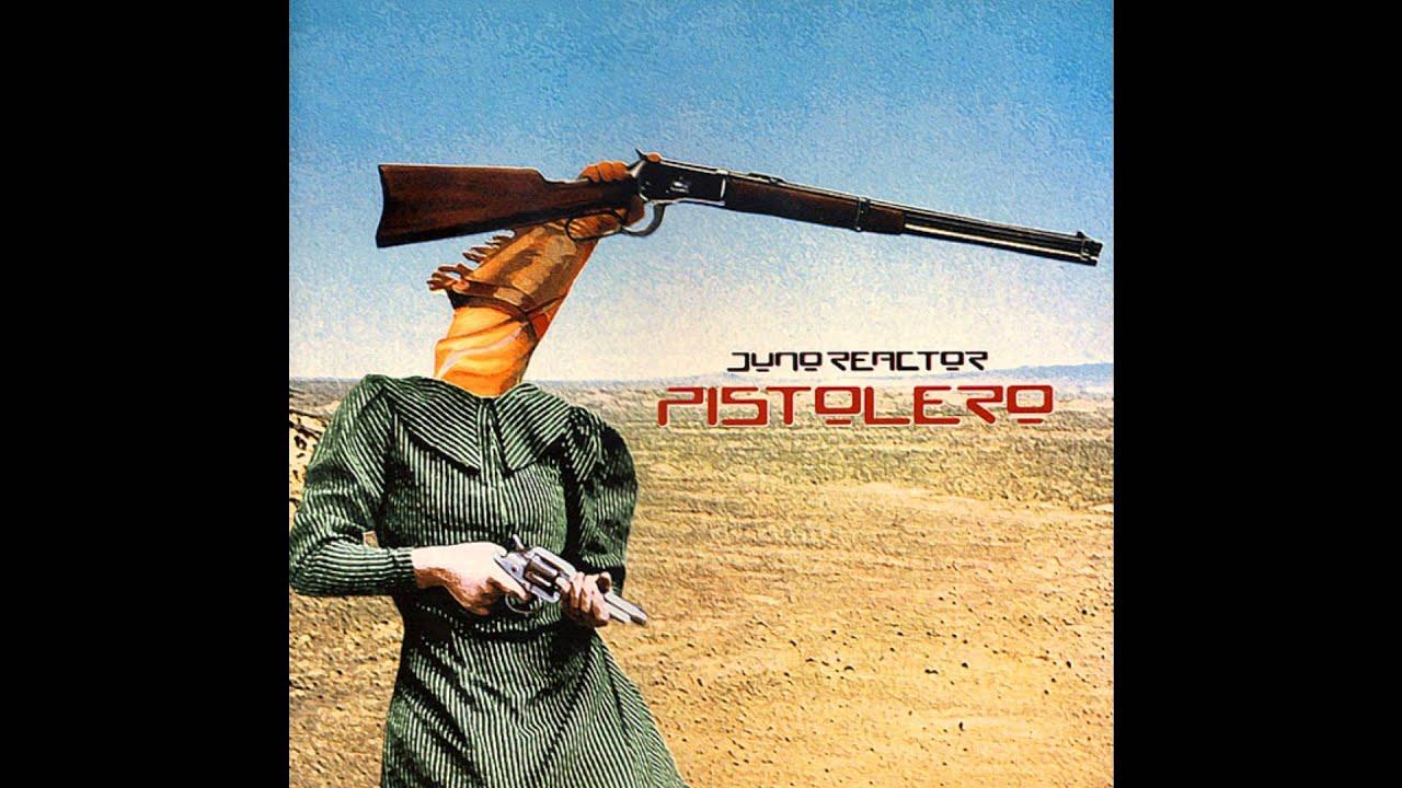 juno-reactor-pistolero-radio-mix-hd-liquorvamp