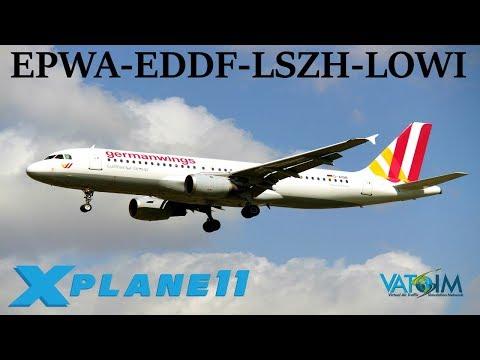 X-Plane 11 | Innsbruck & New Frankfurt Scenery! | EPWA-EDDF-LSZH-LOWI | B737 A320 A330 | VATSIM