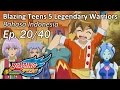 Blazing Teens 5: Legendary Warriors Bhs Indonesia Ep. 20 40 video