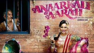 Anaarkali of Aarah | 2017 | Full Bollywood Movie | Swara Bhasker | Pankaj Tripathi | Sanjay Mishra