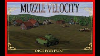 Muzzle Velocity 1996 PC