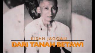 Download lagu Kisah Jago Dari Tanah Betawi - SINGKAP