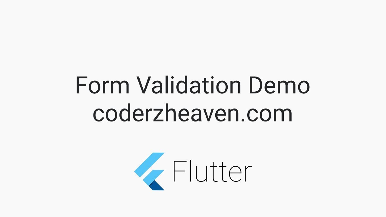 Flutter Tutorials – Form Validation (Android and iOS