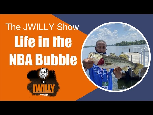 The JWILLY Show Orlando NBA Bubble Updates from Justin Anderson & Devon Hall, Best Ast. Coach + More