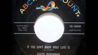 Watch Fats Domino If You Dont Know What Love Is video