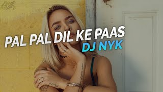 Pal Pal Dil Ke Paas - PPDKP (Mashup) || DJ NYK | House Music