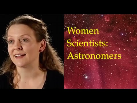 Women Scientists: Women in Astronomy conference and Two Women Astronomers Discussing Their Work