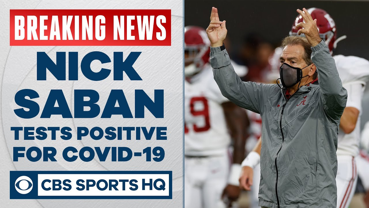 Nick Saban, Alabama's Coach, Tests Positive for Virus