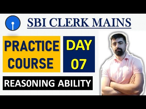SBI CLERK MAINS 2020  PRACTICE COURSE || DAY - 07|| Reasoning Ability