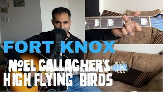 ♫ Fort Knox (Acoustic Cover) ♫ - learn guitar chords - Noel Gallagher's High Flying Birds