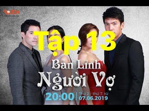 Phim Thái Lan BẢN LĨNH NGƯỜI VỢ TẬP 13  thuyết minh