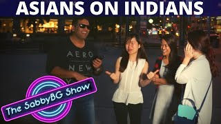 What do ASIANS know about INDIANS | Asians on India