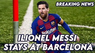 Breaking transfer news | lionel messi stays at barcelona!