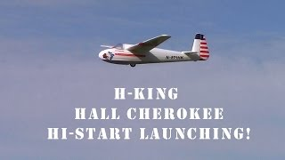 Hall Cherokee Glider first time hi-start launches! By Hobbyking H-King