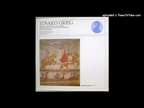 Edvard Grieg : Sigurd Jorsalfar, incidental music Op. 22 (1872)