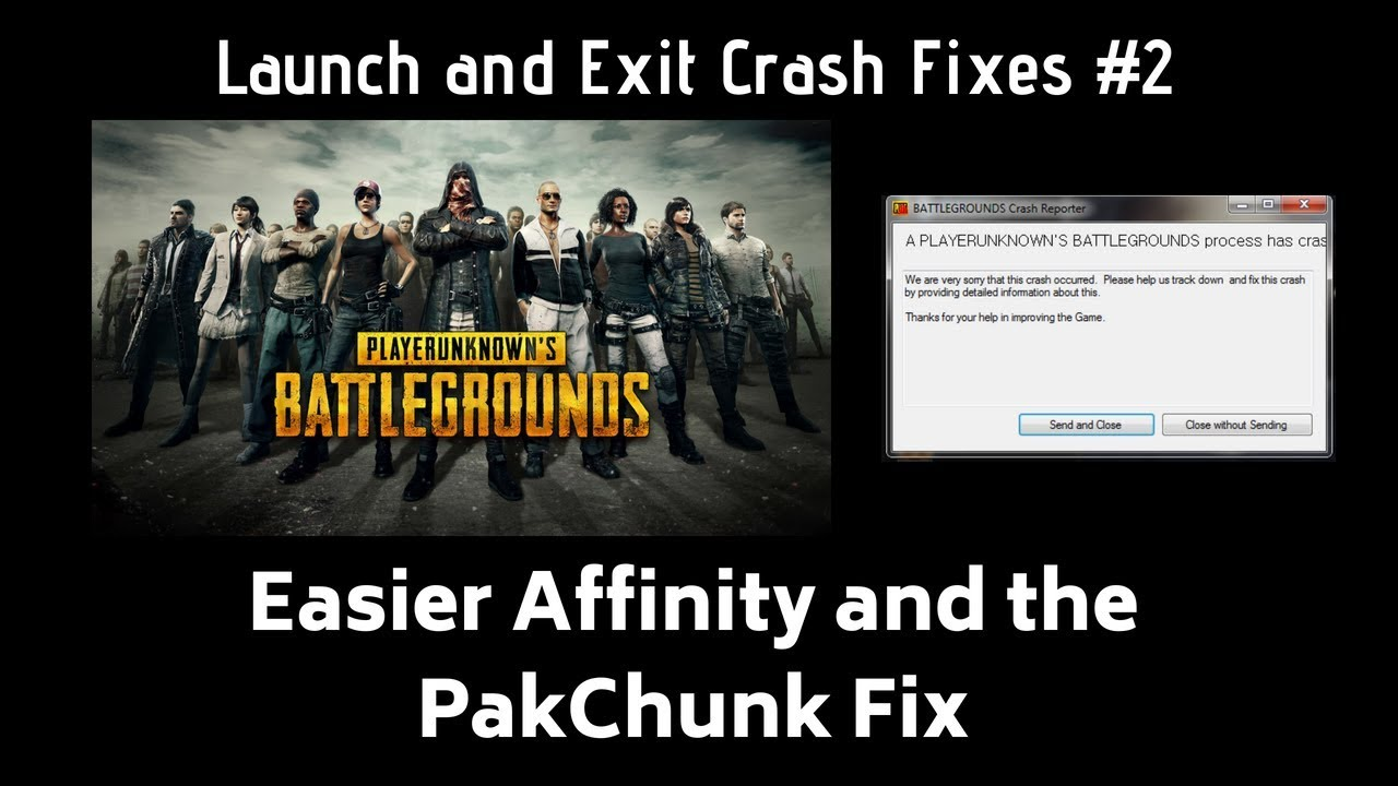 PubG - Easier Affinity & PakChunk Launch/Exit Fixes on PC