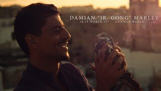 "Is It Worth It ? (Gun Man World) by Damian ""Jr. Gong"" Marley"