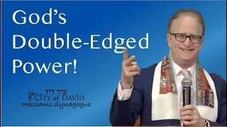 God's Double-Edged Power ( Power in God Series - Part I)