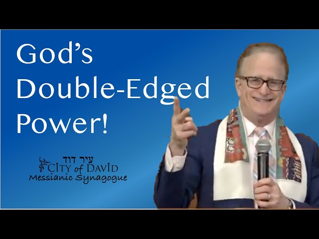 God's Double-Edged Power (Power in God Series - Part I)