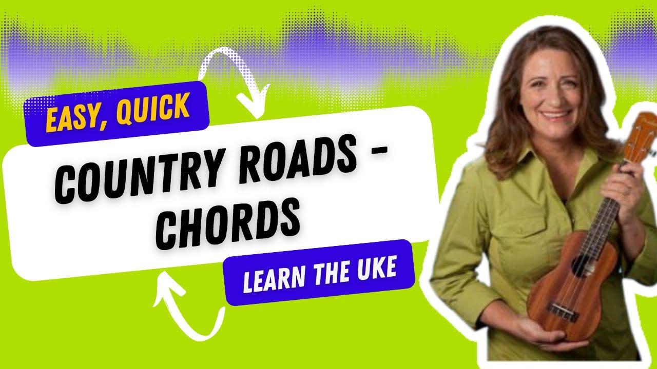 Country roads ukulele chords 21 songs in 6 days learn ukulele country roads ukulele chords 21 songs in 6 days learn ukulele the easy way youtube hexwebz Choice Image