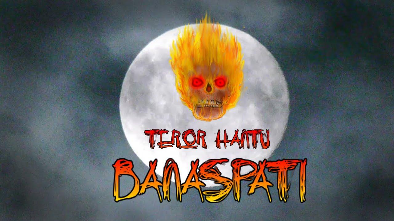 Kartun Hantu Episode 87 - Hantu BANASPATI