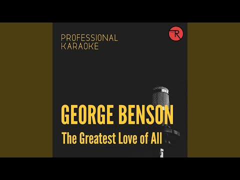 The Greatest Love of All (Backing Track Version)