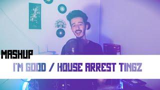 House Arrest Tingz - I'm Good / NBA YoungBoy - Sickick   Mashup
