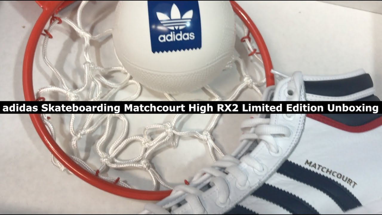 3374b067d63e6b Unboxing  Limited Edition adidas Skateboarding Matchcourt High RX2 Hoops  Package