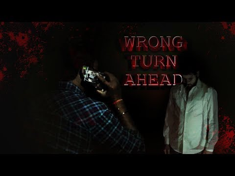 WRONG TURN AHEAD | SHORT HORROR FILM | INSPIRED by TRUE EVENTS