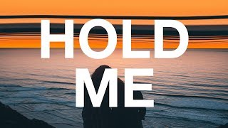 R3HAB - Hold Me (Lyrics / Lyric Video)