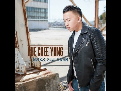 Hue Chee Yang II - Nres Sij Hawm (Official Music Video)