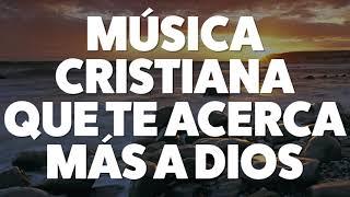 msica-cristiana-que-te-acerca-ms-a-dios-2019-audio-oficial