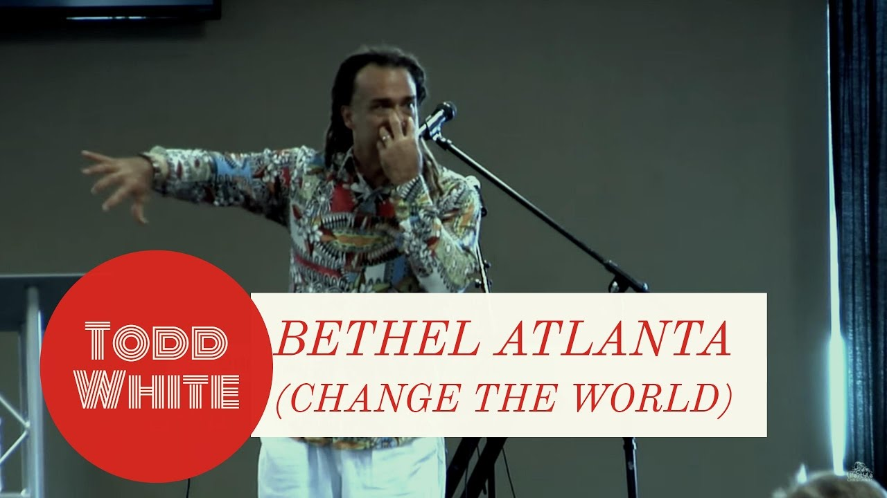 Todd White - Change The World - Bethel Atlanta
