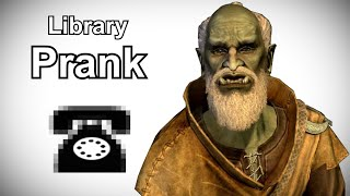 Urag gro-Shub Searches for an Elder Scroll - Skyrim Prank Call