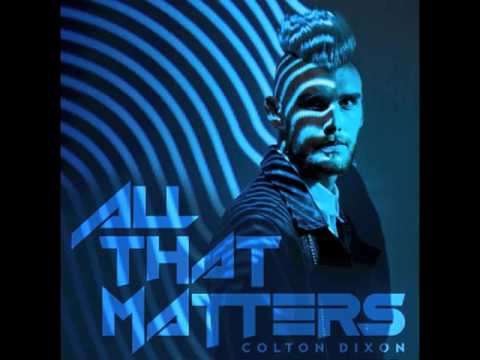 Colton Dixon  All That Matters