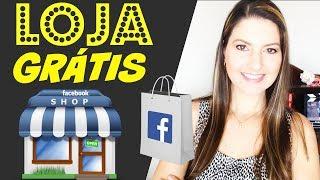 LOJA VIRTUAL no Facebook | Como Criar Loja Virtual Grátis no Facebook - Juliana Zammar