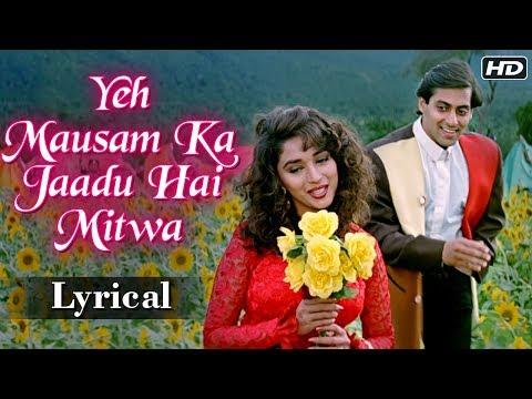 Yeh Mausam Ka Jaadu Hai Mitwa  Lyrical Song  Hum Aapke Hain Koun  Salman Khan, Madhuri Dixit