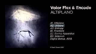 Volor Flex & Encode - Unbone