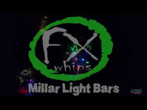 Millar light bars FX Whips