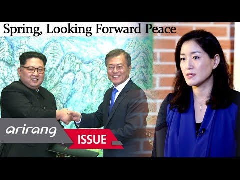 "[Arirang Special] 2018 Inter-Korean Summit ""Spring, Looking Forward Peace"""
