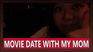 06242018: Movie date with my mom   Vlog #1647