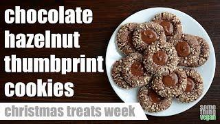 chocolate hazelnut thumbprint cookies Something Vegan Christmas Treats Week