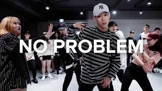 No Problem - Chance The Rapper ft. Lil Wayne & 2 Chainz / Koosung Jung Choreography