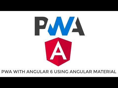Creating PWA with Angular 6 using Angular Material