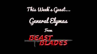 Time Bubble Interview w/ General Elymas from Beast Blades