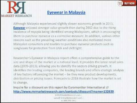 malaysian eyewear market forecasts to 2018 Global $167 billion eyewear market report 2018 with forecasts to 2023 by product, gender, and distribution channel - researchandmarketscom.