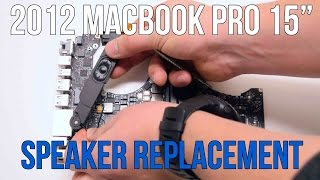 "2012 Macbook Pro 15"" A1286 Left and Right Speaker Replacement"